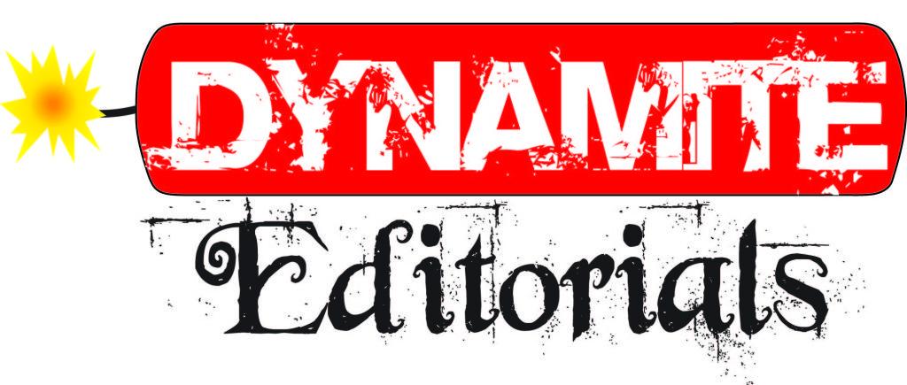 Dynamite Editorials